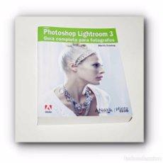 Libros de segunda mano: PHOTOSHOP LIGHTROOM 3 - GUIA COMPLETA - ED. ANAYA MULTIMEDIA 2010. Lote 97007731