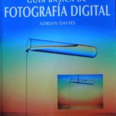 Libros de segunda mano - Guía Básica De Fotografía Digital. Adrian Davies. - 97072287