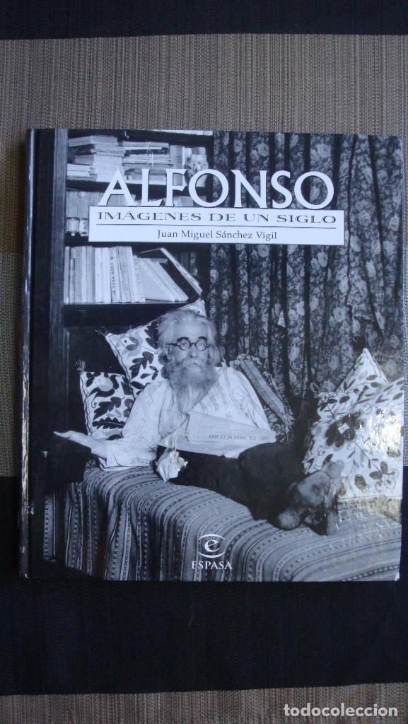 ALFONSO. IMÁGENES DE UN SIGLO. -JUAN MIGUEL SÁNCHEZ VIGIL. (Libros de Segunda Mano - Bellas artes, ocio y coleccionismo - Diseño y Fotografía)