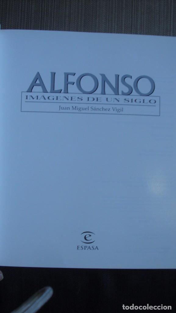 Libros de segunda mano: ALFONSO. IMÁGENES DE UN SIGLO. -Juan Miguel Sánchez Vigil. - Foto 2 - 97072819