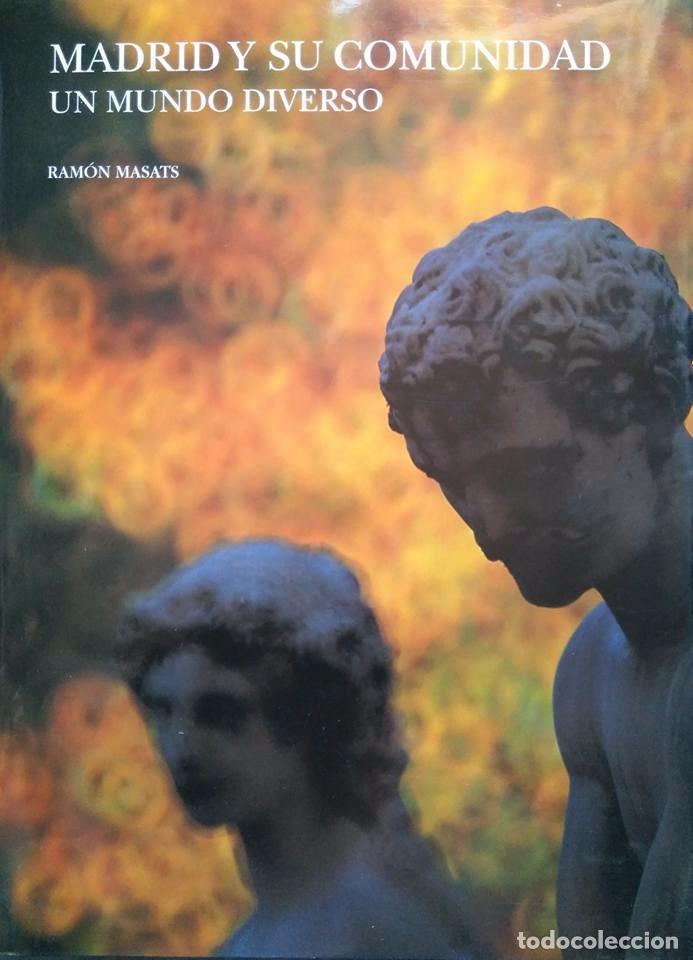 RAMÓN MASATS: MADRID Y SU COMUNIDAD (Libros de Segunda Mano - Bellas artes, ocio y coleccionismo - Diseño y Fotografía)