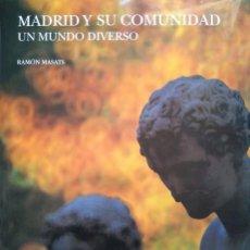 Libros de segunda mano: RAMÓN MASATS: MADRID Y SU COMUNIDAD. Lote 97140567