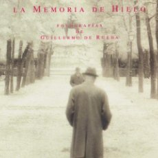 Libros de segunda mano: * EXPOSICIÓN FOTOGRAFÍA * LA MEMORIA DE HIELO : FOTOGRAFÍAS DE GUILLERMO DE RUEDA. Lote 97335883