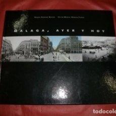 Libros de segunda mano: MÁLAGA AYER Y HOY (LIBRO DE FOTOGRAFÍAS). Lote 97948719