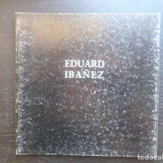 Libros de segunda mano: EL ROSTRO CIRCUNSCRITO. EDUARD IBAÑEZ. VISOR VALENCIA 1995 SIN PAGINAR. Lote 97967703