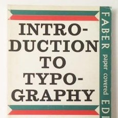 Libros de segunda mano: OLIVER SIMON : INTRODUCTION TO TYPOGRAPHY (ILUSTRACIONES Y TIPOGRAFÍA EN COLOR Y B/N (DISEÑO GRÁFICO. Lote 98096447