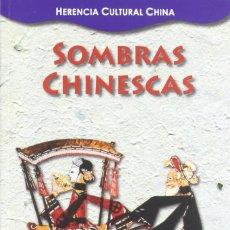 Libros de segunda mano: SOMBRAS CHINESCAS. VARIOS. MADRID. COOPERACIÓN, ED. 2011. 23 CM MADRID. COOPERACIÓN, ED. 2011.. Lote 98478719