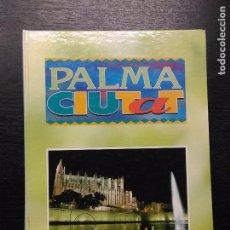 Libros de segunda mano: PALMA CIUTAT, DIARIO DE MALLORCA. Lote 98569507