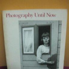 Libros de segunda mano: CATALOG PHOTOGRAPHY UNTIL NOW. JOHN SZARKOWSKI. MUSEUM MODERN ART NEW YORK. FEB.-MAY. 1989. Lote 99644975