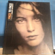 Libros de segunda mano: FABULOSO LIBRO FOTOGRAFIA FACE TO FACE THE ART OF PORTRAIT PHOTOGRAPHY. Lote 99666459