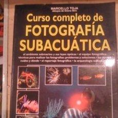 Libros de segunda mano: CURSO COMPLETO DE FOTOGRAFÍA SUBACUÁTICA (BARCELONA, 1995). Lote 99673963