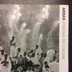 Libros de segunda mano: ABBAS, VISION DE L´ISLAM. Lote 100162283