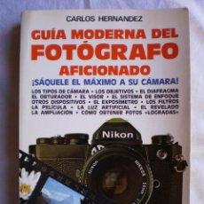 Libros de segunda mano: GUIA MODERNA DEL FOTOGRAFO AFICIONADO. Lote 100227263