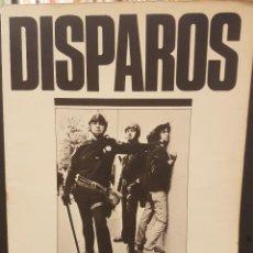 Libros de segunda mano: DISPAROS,FOTOGRAFIAS DEL UDERGROUND PRESS. Lote 100324339