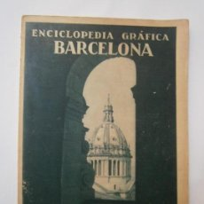 Libros de segunda mano: LIBROS ARTE BARCELONA - ENCICLOPEDIA GRAFICA BARCELONA VICENTE CLAVEL 1929. Lote 100507691