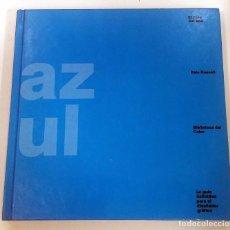 Libros de segunda mano: EL LIBRO DEL AZUL - GUSTAVO GILI - GUÍA DEFINITIVA PARA EL DISEÑADOR GRÁFICO. Lote 100724111