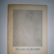 Libros de segunda mano: LIBROS ARTE PINTURA - PICASSO EN MADRID HOMENAJE A JACQUELINE PICASSO 1986 MUSEO ESPAÑOL DE ARTE CON. Lote 101380435