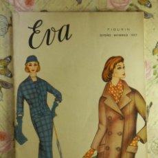 Libros de segunda mano: EVA FIGURIN - ACADEMIA AEI - OTOÑO - INVIERNO - AÑO 1957 - CURSO CORTE Y CONFECCIÓN - . Lote 102692043