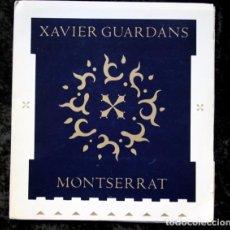 Libros de segunda mano: XAVIER GUARDANS - MONTSERRAT - 12 FOTOGRAFIAS - POEMA JESUS FERRERO - DISEÑO DE JOHN WARWICKER RARO. Lote 102775211