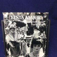 Libros de segunda mano: FESTA MAJOR. IMATGE DE CATALUNYA. 1976. Lote 103109727
