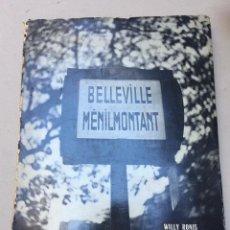 Libros de segunda mano: FOTOLIBRO BELLEVILLE MENILMONTANT DE WILLY RONIS Y PIERRE MAC ORLAN 1954. PARIS. PHOTOBOOK. Lote 103389079