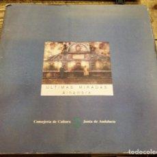 Libros de segunda mano: ÚLTIMAS MIRADAS ALHAMBRA. -VARIOS, 186 PAGINAS. Lote 103604999