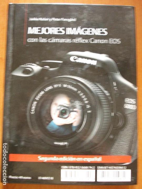 MEJORES IMAGENES CON LAS CAMARAS REFLEX CANON EOS (Libros de Segunda Mano - Bellas artes, ocio y coleccionismo - Diseño y Fotografía)