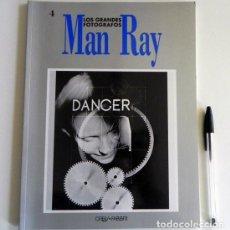 Libros de segunda mano: MAN RAY LIBRO - LOS GRANDES FOTÓGRAFOS ORBIS FABBRI - ARTE FOTOGRAFÍA FOTOS FOTOGRAFÍAS -MÁS EN VENT. Lote 103843651