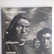 Libros de segunda mano: FOTOGRAFÍA ITALIANA NEORREALISMO PINNA ROITER PETRELLI PATELLANI DONZELLI LIBRO. Lote 103844363