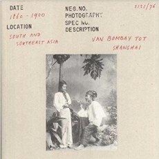 Libros de segunda mano: JOHN FALCONER, VAN BOMBAY TOT SHANGHAI/ FROM BOMBAY TO SHANGHAI (ROTTERDAM: MUSEUM VOOR VOLKENKUNDE,. Lote 103861395