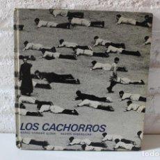 Libros de segunda mano: LOS CACHORROS. MARIO VARGAS LLOSA. FOTOGRAFÍAS DE XAVIER MISERACHS. FOTOLIBRO PHOTOBOOK, LUMEN, 1967. Lote 103931419