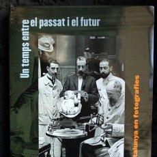 Libros de segunda mano: UN SEGLE D'HISTORIA DE CATALUNYA EN FOTOGRAFIES VOLUM 1 FINS 1931 - 978-84-412-1937-3. Lote 103971423