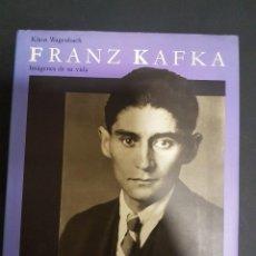 Libros de segunda mano: FRANZ KAFKA,IMÁGENES DE SU VIDA. Lote 104319747