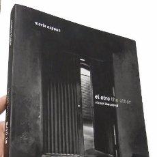 Libros de segunda mano: EL OTRO / THE OTHER. EL RAVAL (BARCELONA) - MARÍA ESPEUS. Lote 104780427
