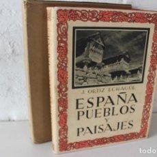 Libros de segunda mano: EL FOTOLIBRO CLÁSICO ESPAÑOL: ESPAÑA PUEBLOS Y PAISAJES, POR ORTIZ CHAGÜE.1942. PHOTOBOOK.. Lote 105263743