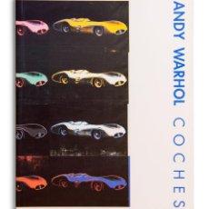 Libros de segunda mano: ANDY WARHOL. COCHES – WERNER SPIES - CATÁLOGO EXPOSICIÓN FUNDACIÓN JUAN MARCH, 1990. Lote 107137247