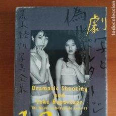 Libros de segunda mano: DRAMATIC SHOOTING AND FAKE REPORTAGE THE WORKS OF NOBUYOSHI ARAKI 12 - PRINTED IN JAPAN. Lote 107227202