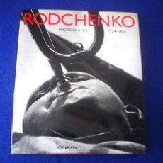Libros de segunda mano: RODCHENKO - PHOTOGRAPHY 1924-1954. Lote 107496335