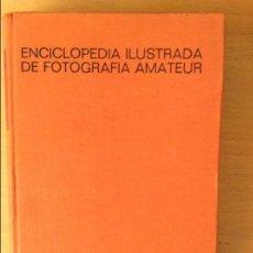 Libros de segunda mano: ENCICLOPEDIA ILUSTRADA DE FOTOGRAFIA AMATEUR (LEONARD GAUNT, PAUL PETZOLD) EDICIONES OMEGA. Lote 107496799
