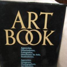 Libros de segunda mano: ART BOOK, GUÍA DE AGENCIAS, DISEÑADORES, FOTÓGRAFOS, DIRECTORES DE ARTE E ILUSTRADORES, 1985. Lote 107691579