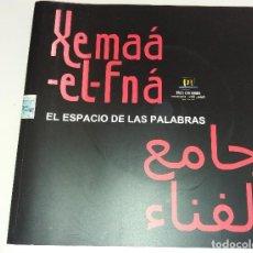Livres d'occasion: XEMAÁ - EL - FNÁ - EL ESPACIO DE LAS PALABRAS - TEXTOS JUAN GOYTISOLO (INCLUYE CD). Lote 107894227