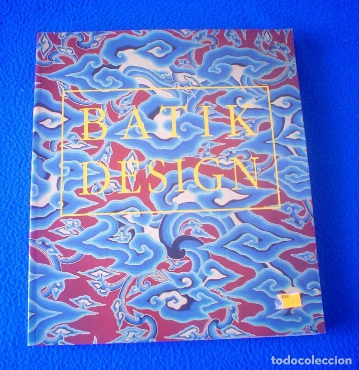 Pepin Van Roojen: Batik Design