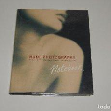 Libros de segunda mano: NUDE PHOTOGRAPHY. Lote 108436367