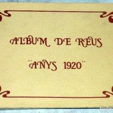 Libros de segunda mano: ALBUM DE REUS . ANYS 1920 . REPORTAJE FOTOGRÁFICO. Lote 108678679