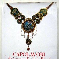 Libros de segunda mano: CAPOLAVORI DEI GRANDI GIOIELLIERI, A CURA DI A. KENNETH SNOWMAN. LIBRO EN ITALIANO SOBRE JOYERÍA. Lote 109128143