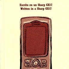 Libros de segunda mano: ESCRITO EN UN SHARP GX17 DE SUSANA VARELA. BLUR EDICIONES.. Lote 109498835