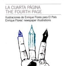 Libros de segunda mano: LA CUARTA PÁGINA DE ENRIQUE FLORES. BLUR EDICIONES.. Lote 180289065