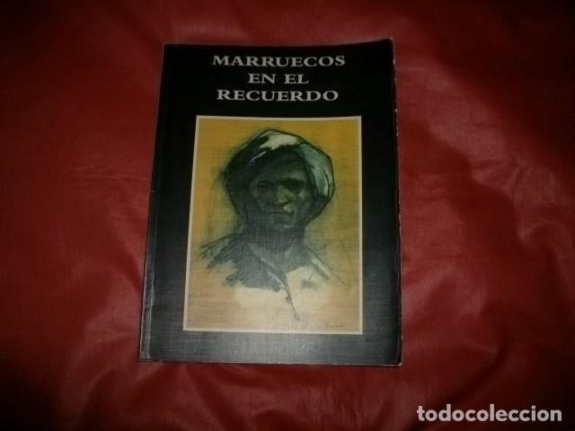 CATÁLOGO EXPOSICIÓN FOTOGRÁFICA (PROTECTORADO ESPAÑOL DE) MARRUECOS EN EL RECUERDO (Libros de Segunda Mano - Bellas artes, ocio y coleccionismo - Diseño y Fotografía)