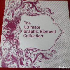 Libros de segunda mano: THE ULTIMATE GRAPHIC ELEMENT COLLECTION. DISEÑO GRÁFICO. Lote 117181862