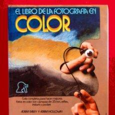 Libros de segunda mano: EL LIBRO DE LA FOTOGRAFIA EN COLOR, POR ADRIAN BAILEY, EDICIONES INSTITUTO PARRAMÓN-PRIMERA EDICIÓN. Lote 110586259